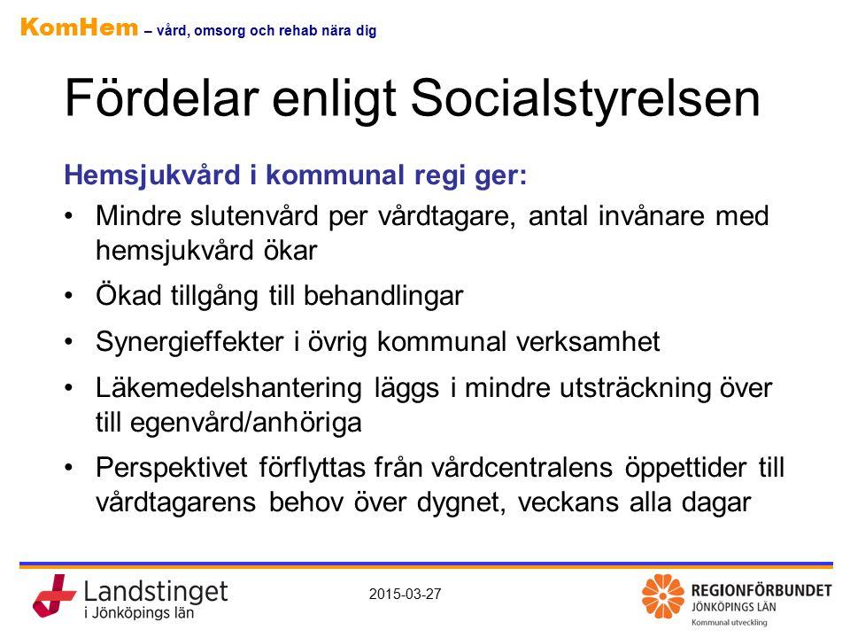 Fördelar enligt Socialstyrelsen
