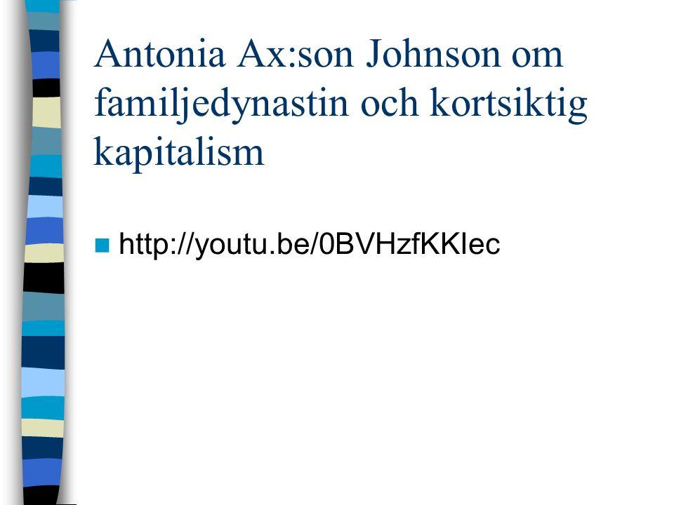 Antonia Ax:son Johnson om familjedynastin och kortsiktig kapitalism