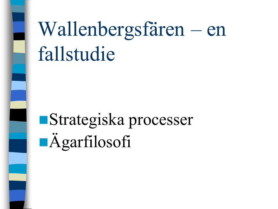 Wallenbergsfären – en fallstudie