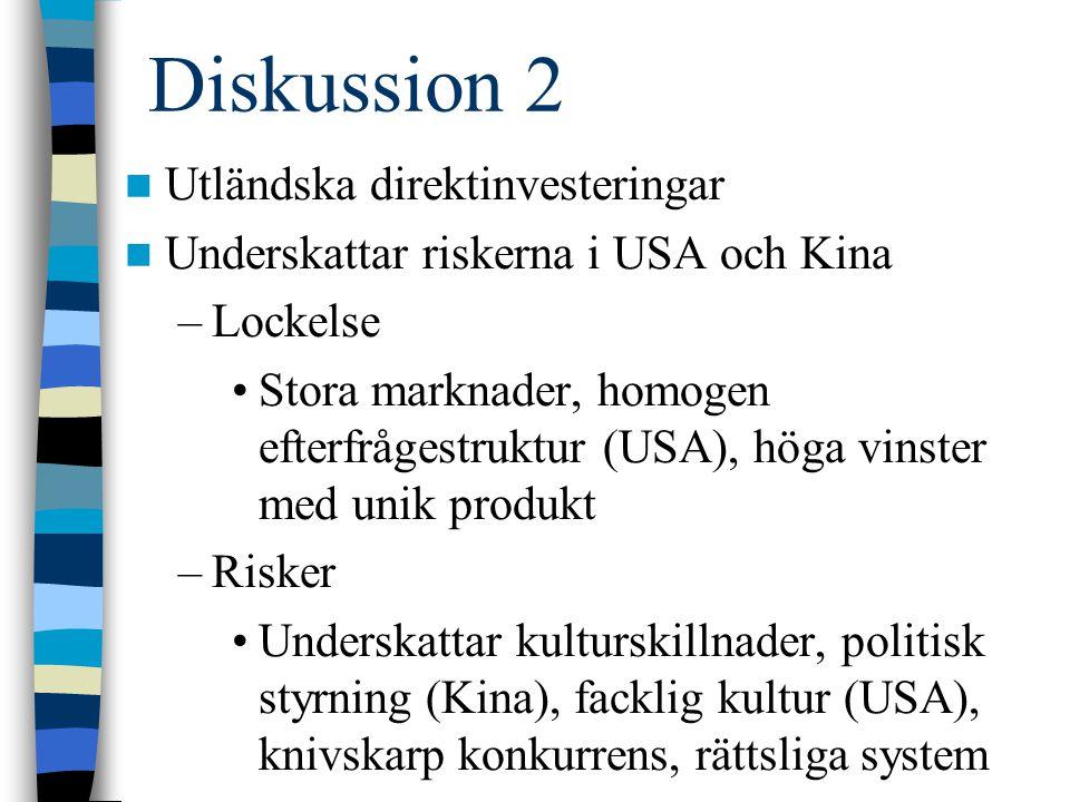 Diskussion 2 Utländska direktinvesteringar
