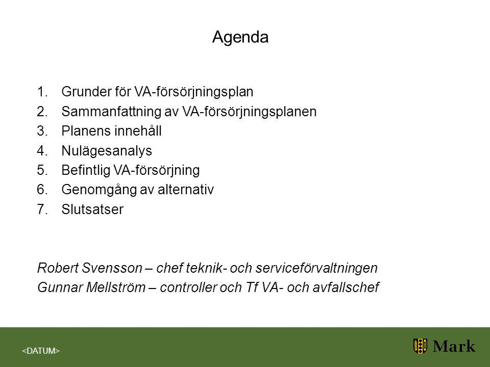 Agenda Grunder för VA-försörjningsplan