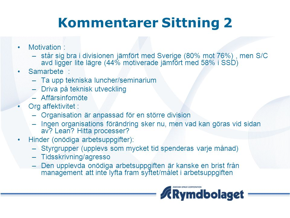 Kommentarer Sittning 2 Motivation :