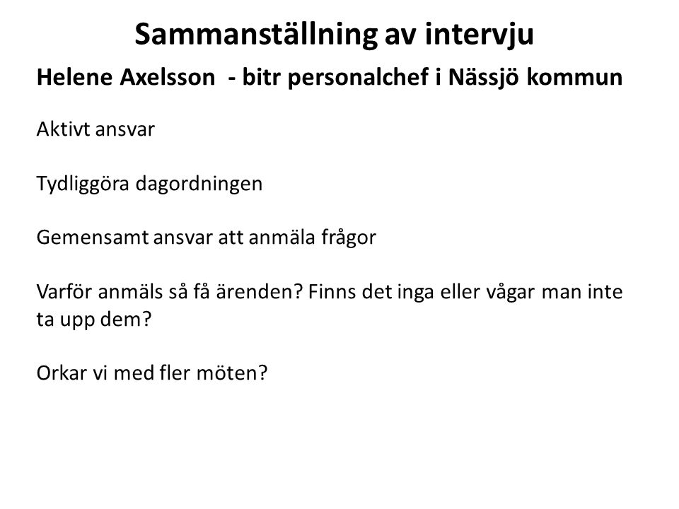 Sammanställning av intervju