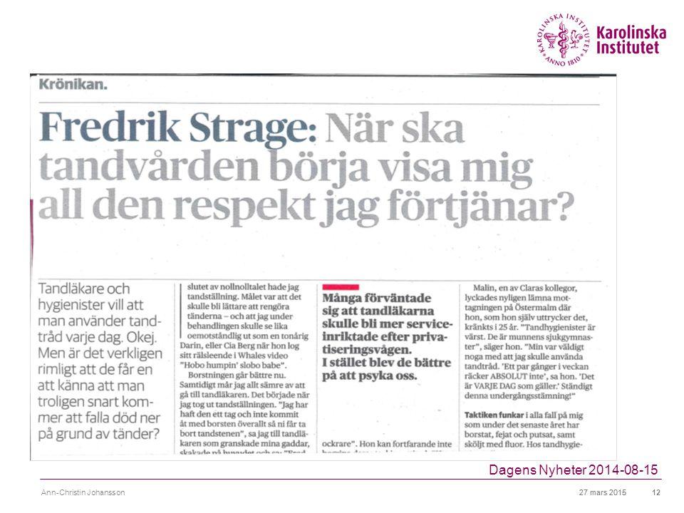 Dagens Nyheter 2014-08-15 Ann-Christin Johansson 8 april 2017