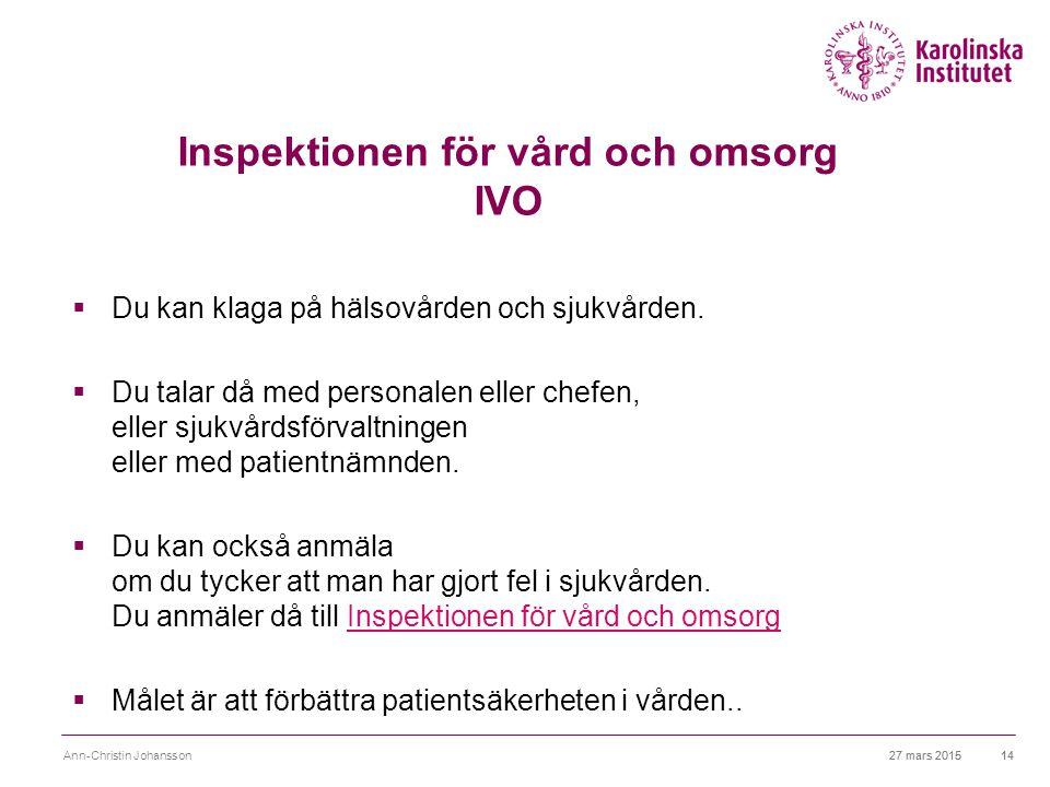 Inspektionen för vård och omsorg IVO