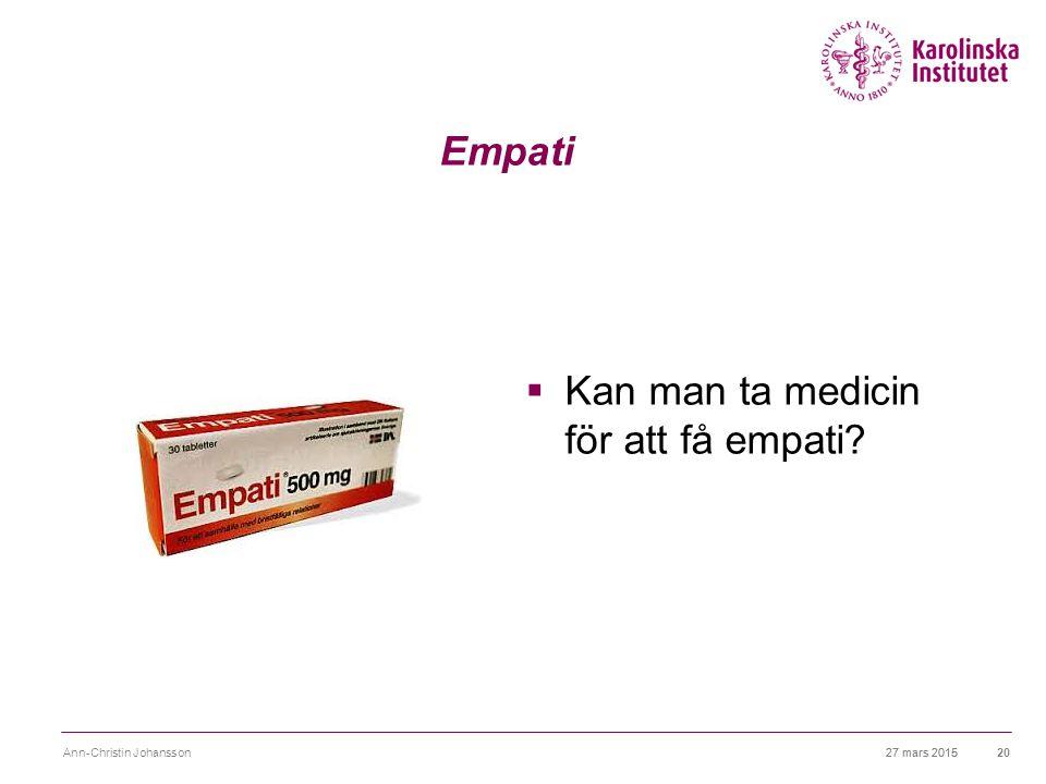 Kan man ta medicin för att få empati