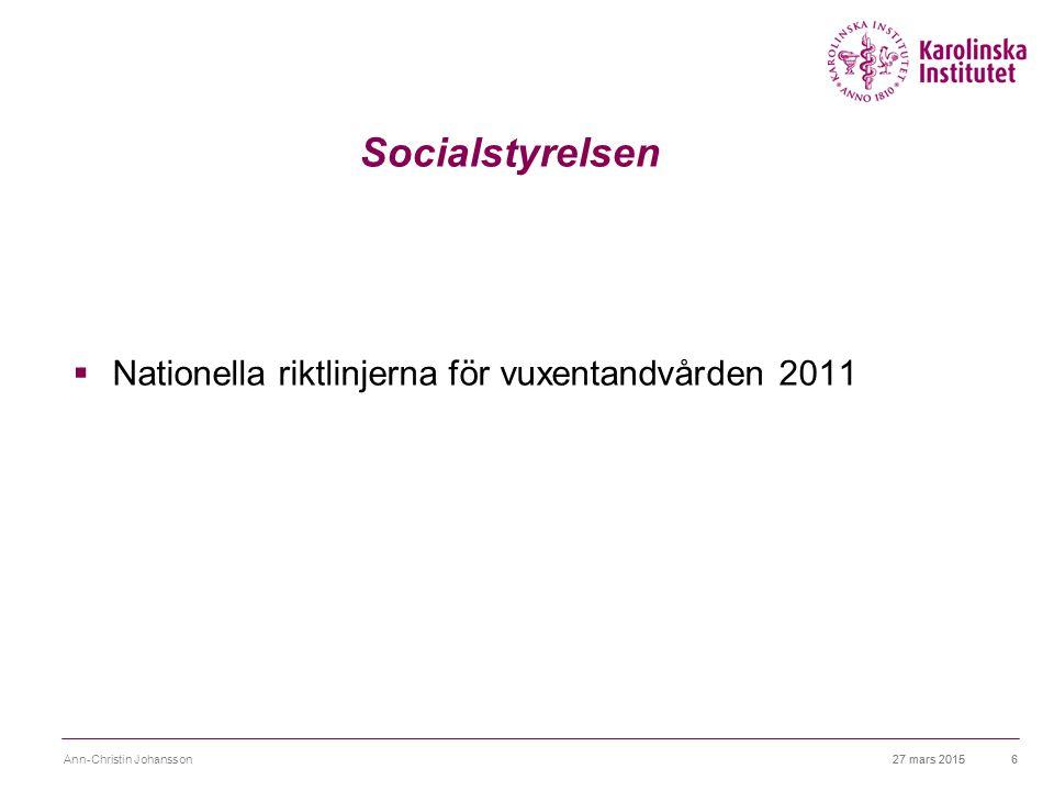 Socialstyrelsen Nationella riktlinjerna för vuxentandvården 2011