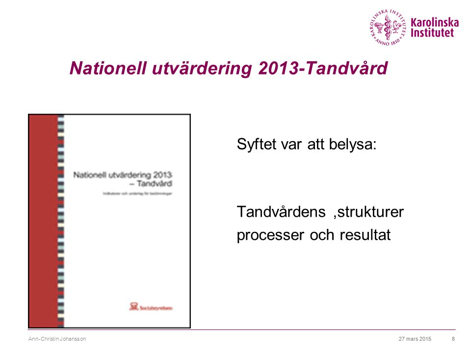 Nationell utvärdering 2013-Tandvård