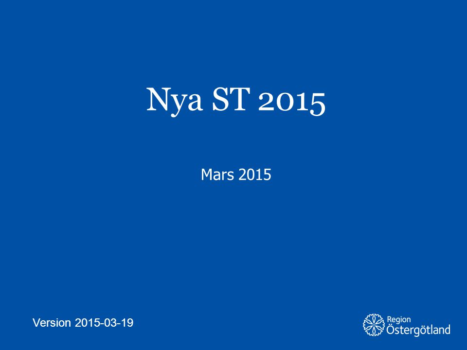 Nya ST 2015 Mars 2015 Version 2015-03-19