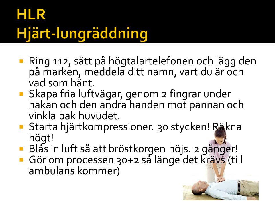HLR Hjärt-lungräddning