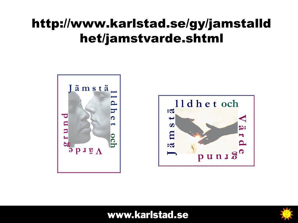 http://www.karlstad.se/gy/jamstalldhet/jamstvarde.shtml