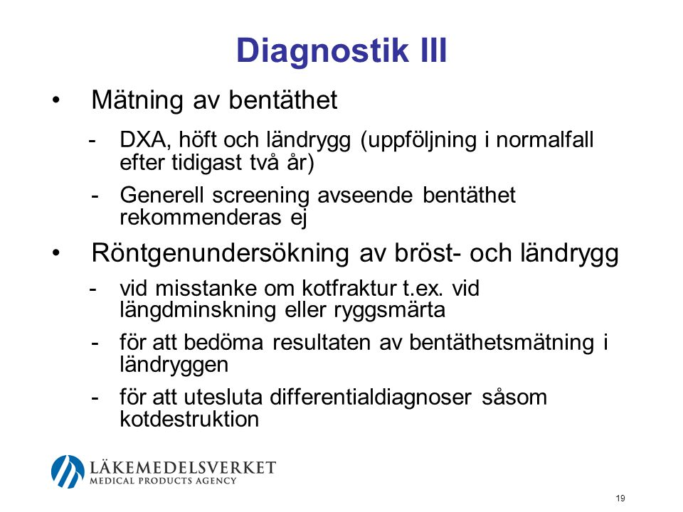 Diagnostik III Mätning av bentäthet