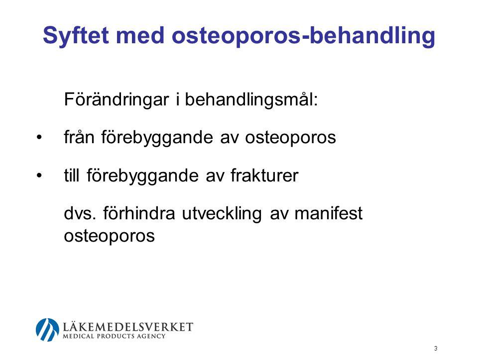 Syftet med osteoporos-behandling