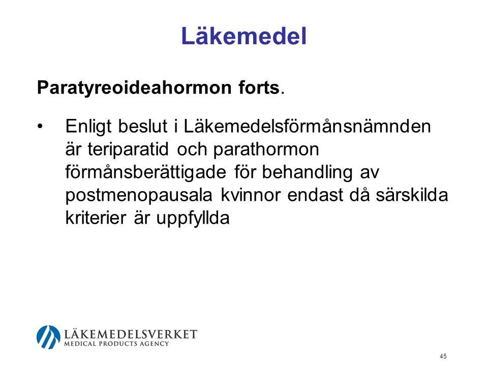 Läkemedel Paratyreoideahormon forts.