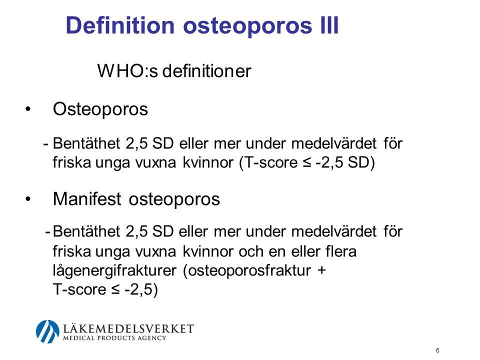 Definition osteoporos III