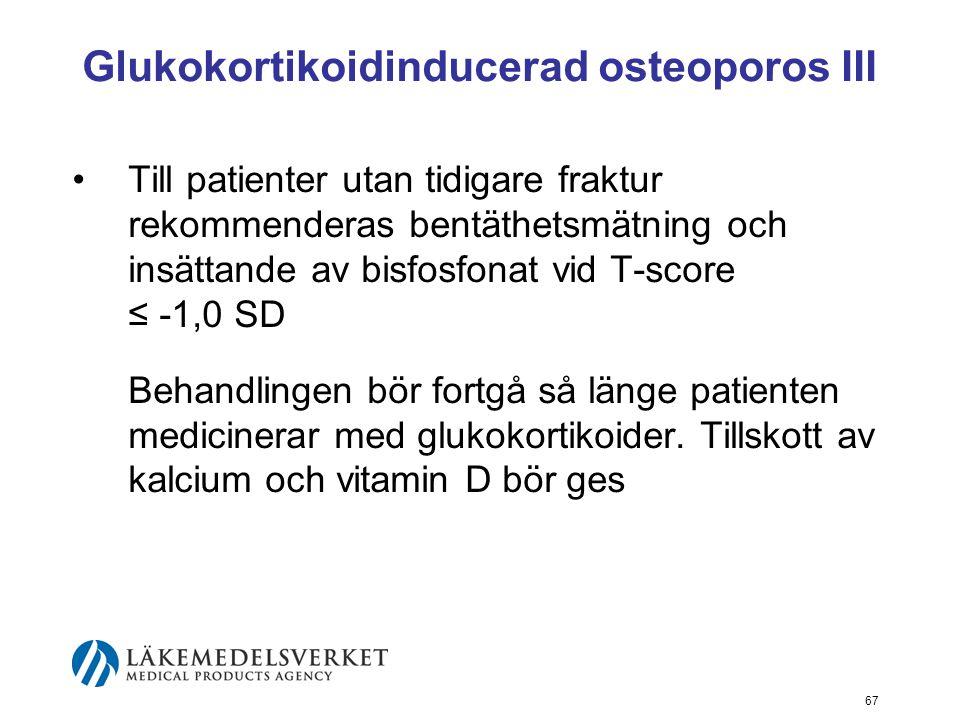 Glukokortikoidinducerad osteoporos III