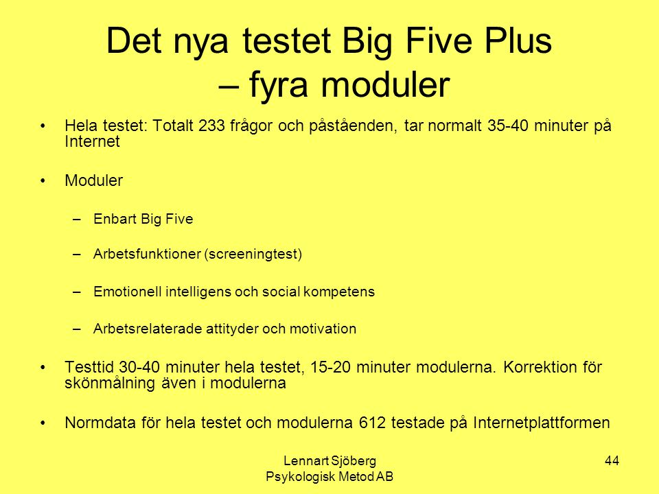 Det nya testet Big Five Plus – fyra moduler