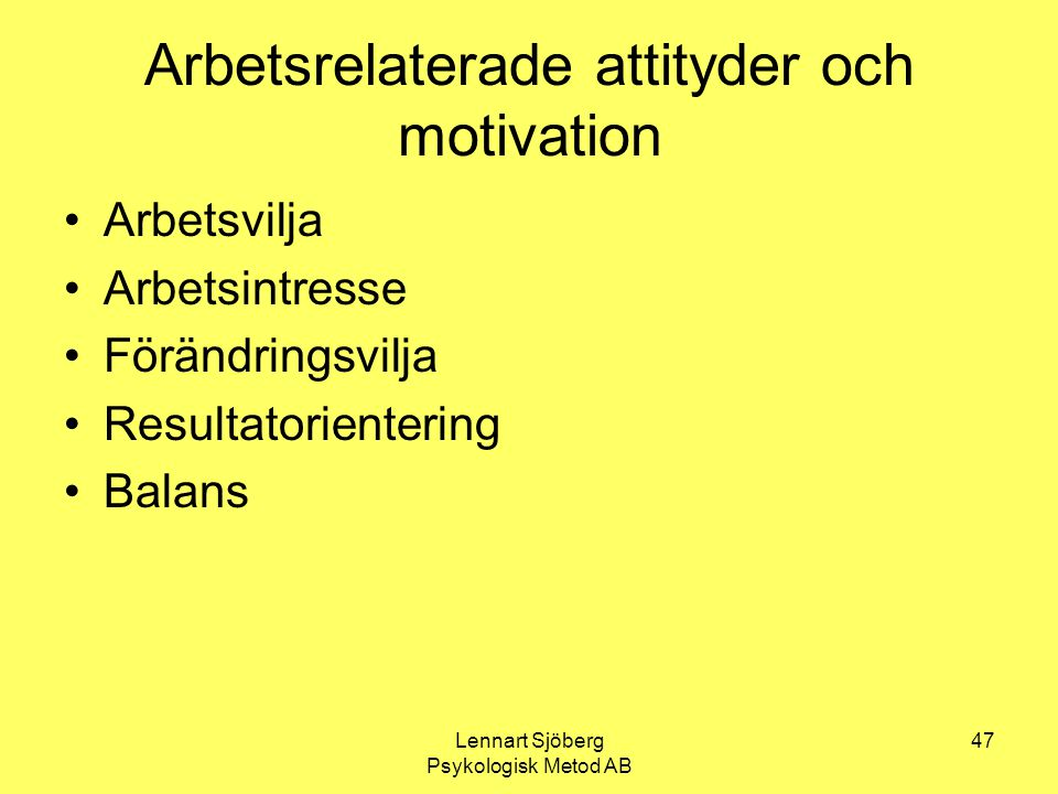 Arbetsrelaterade attityder och motivation