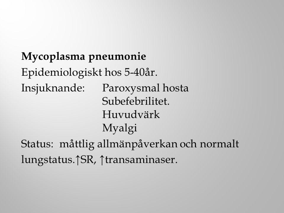 Epidemiologiskt hos 5-40år.