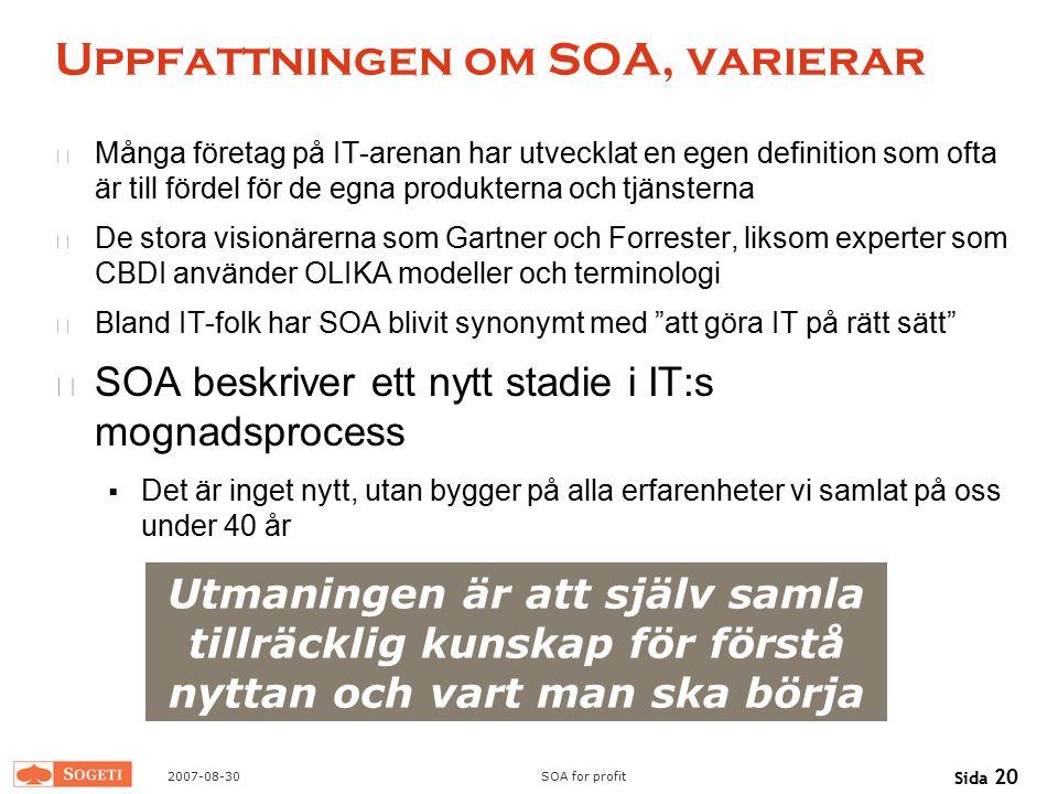 Uppfattningen om SOA, varierar