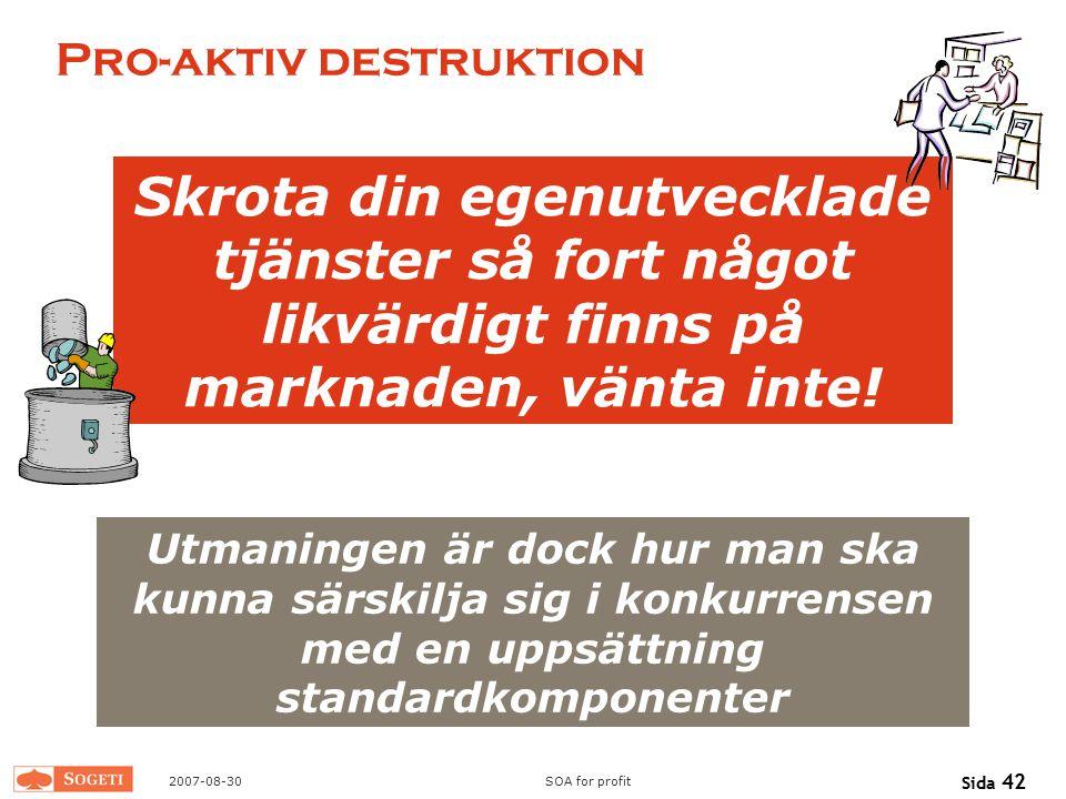 Pro-aktiv destruktion