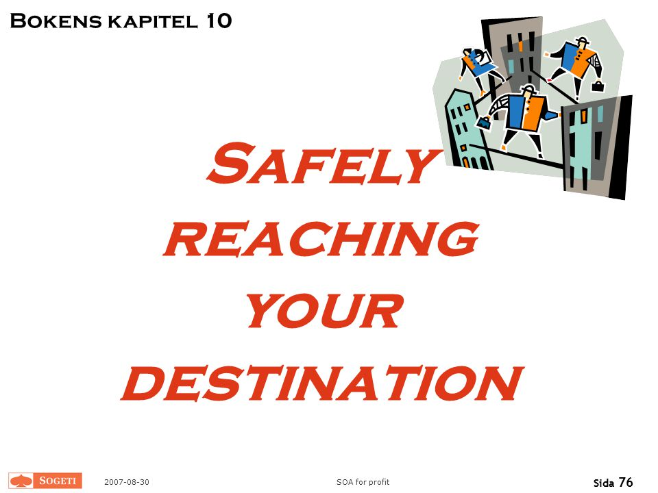Safely reaching your destination