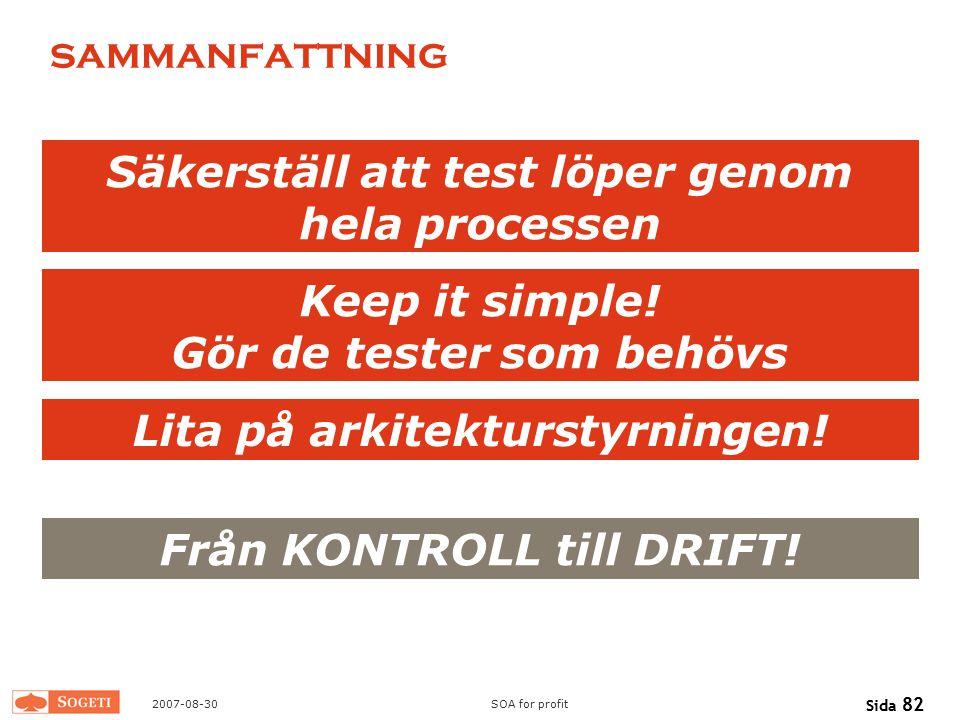 Säkerställ att test löper genom hela processen