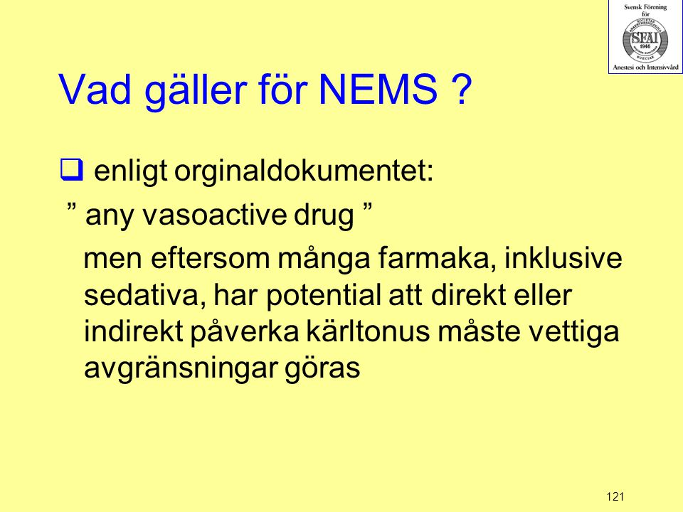 Vad gäller för NEMS enligt orginaldokumentet: