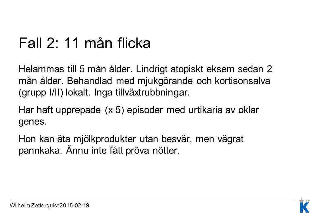 Fall 2: 11 mån flicka