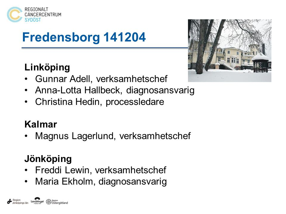 Fredensborg 141204 Linköping Gunnar Adell, verksamhetschef