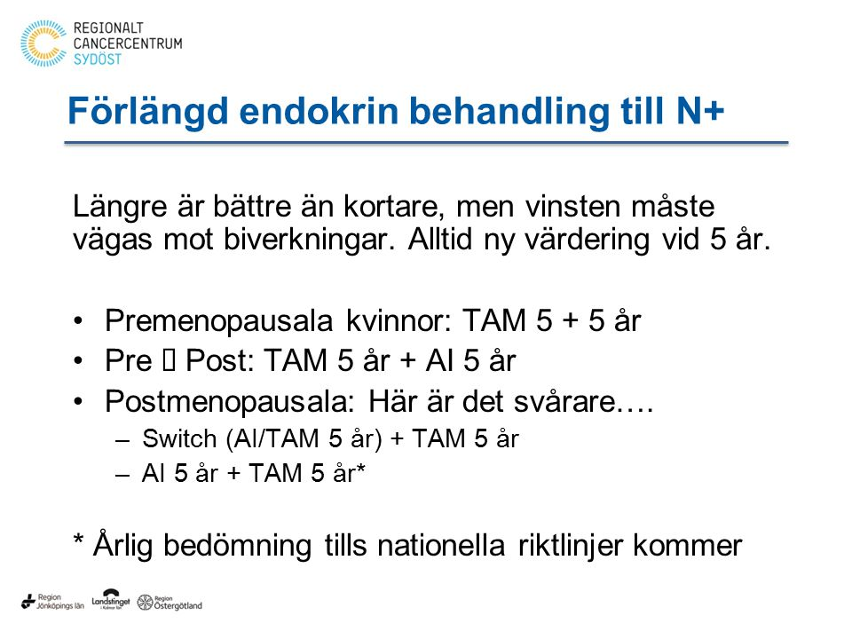 Förlängd endokrin behandling till N+