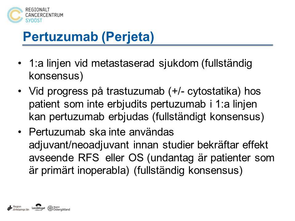 Pertuzumab (Perjeta) 1:a linjen vid metastaserad sjukdom (fullständig konsensus)