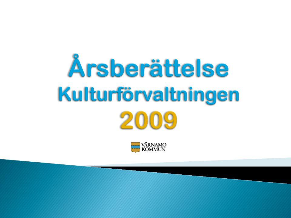 Årsberättelse Kulturförvaltningen 2009