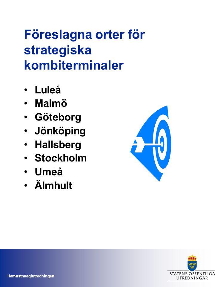 Föreslagna orter för strategiska kombiterminaler