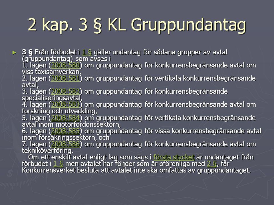 2 kap. 3 § KL Gruppundantag