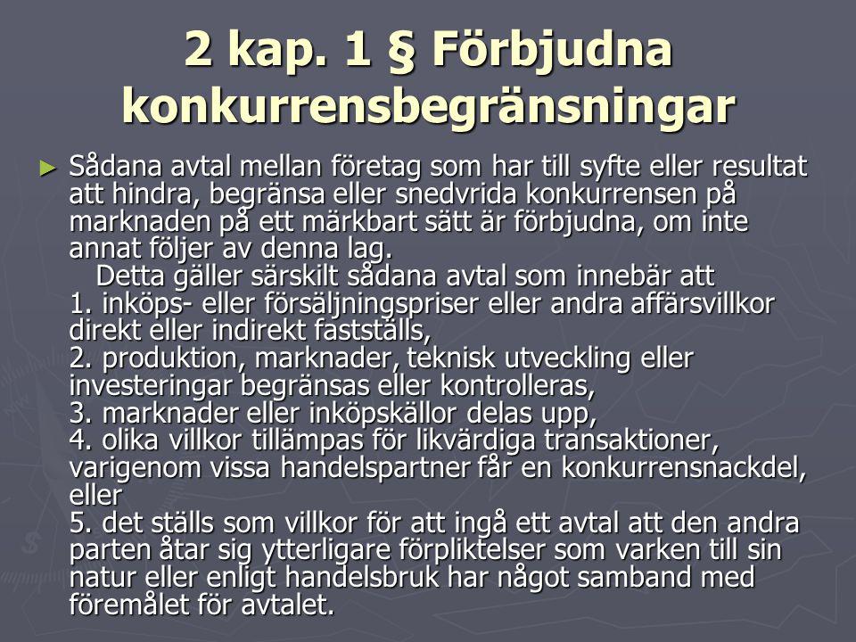 2 kap. 1 § Förbjudna konkurrensbegränsningar
