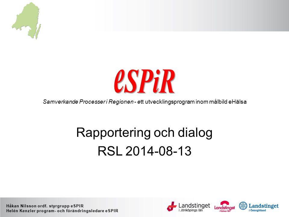 Rapportering och dialog RSL 2014-08-13