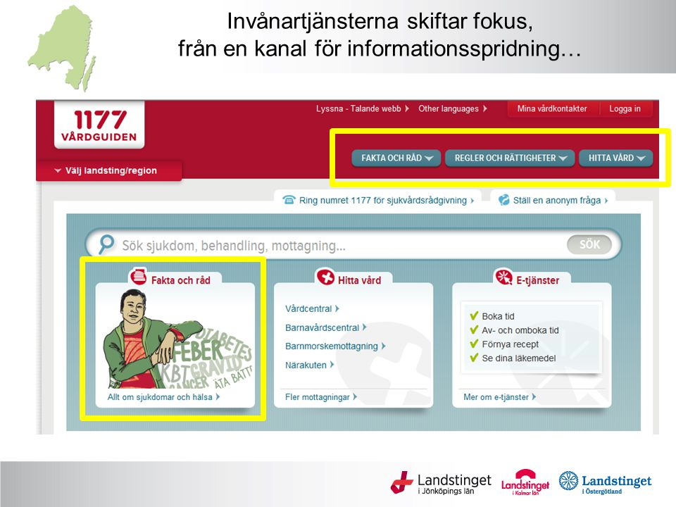 Invånartjänsterna skiftar fokus, från en kanal för informationsspridning…