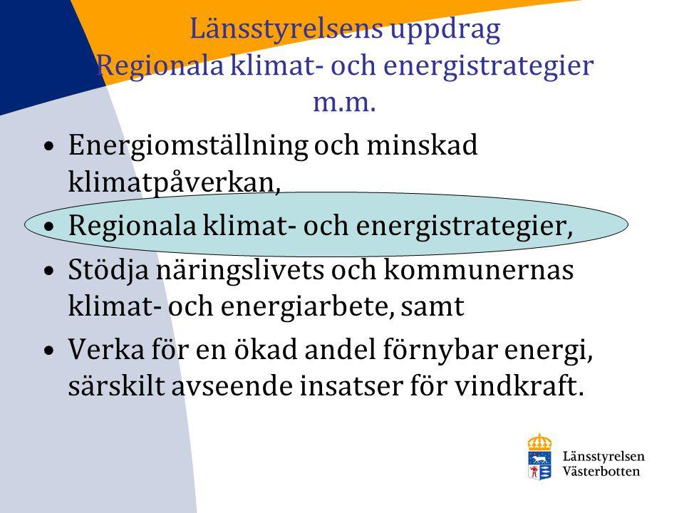 Länsstyrelsens uppdrag Regionala klimat- och energistrategier m.m.