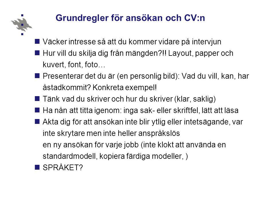 Grundregler för ansökan och CV:n
