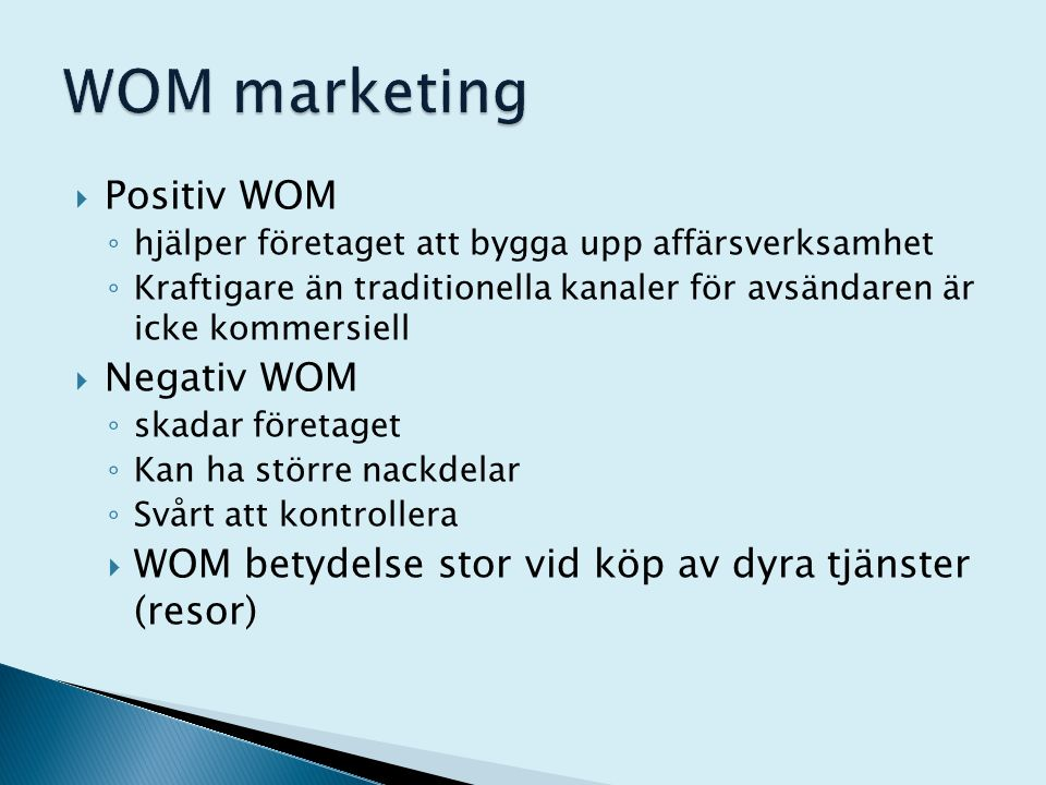 WOM marketing Positiv WOM Negativ WOM