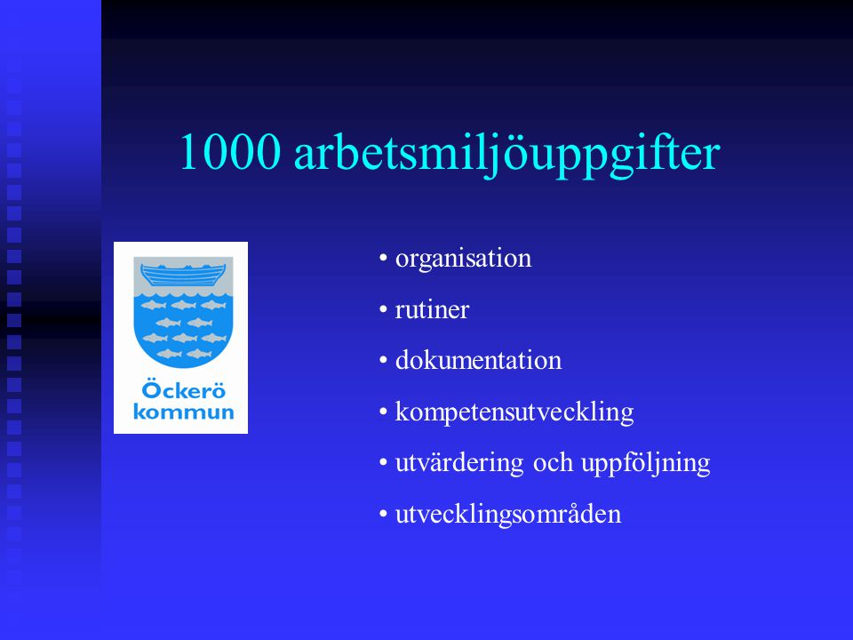 1000 arbetsmiljöuppgifter