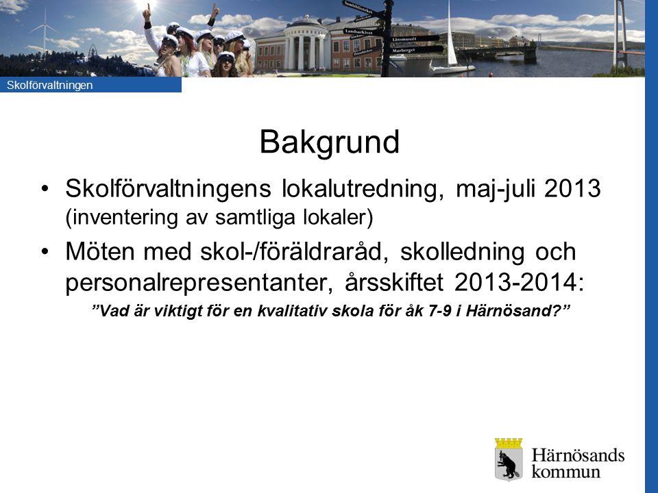 Vad är viktigt för en kvalitativ skola för åk 7-9 i Härnösand