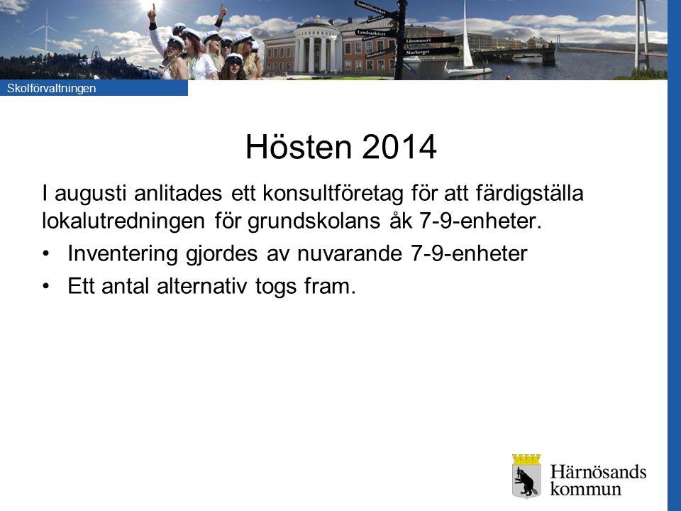 Hösten 2014 I augusti anlitades ett konsultföretag för att färdigställa lokalutredningen för grundskolans åk 7-9-enheter.