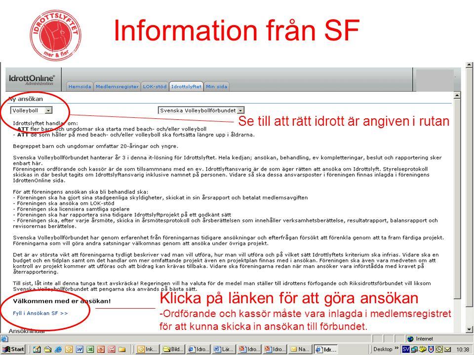 Information från SF Klicka på länken för att göra ansökan