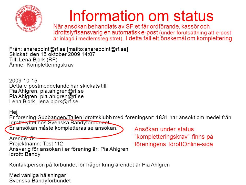 Information om status
