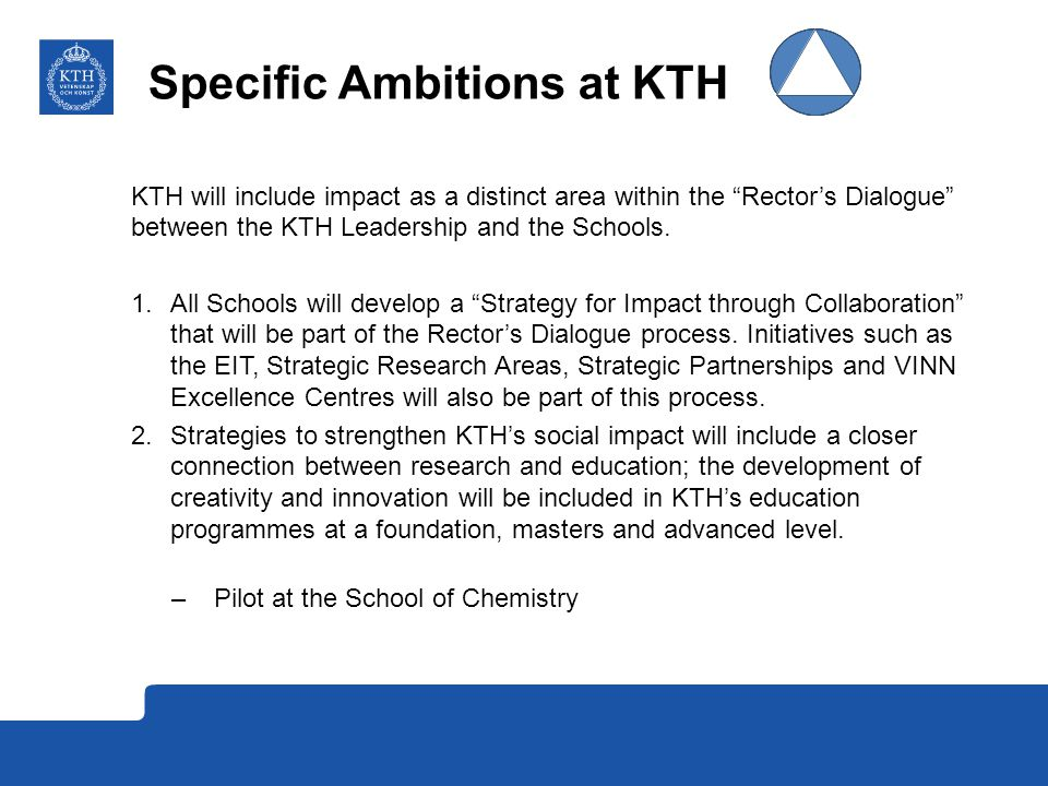 Specific Ambitions at KTH