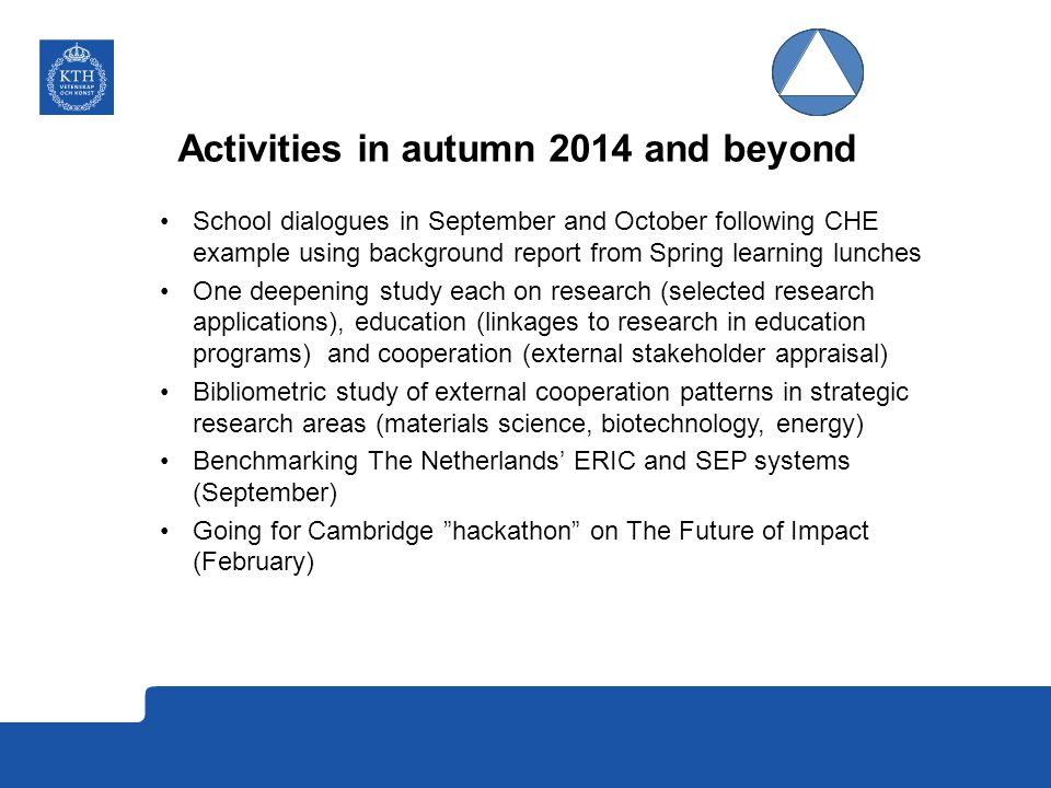 Activities in autumn 2014 and beyond