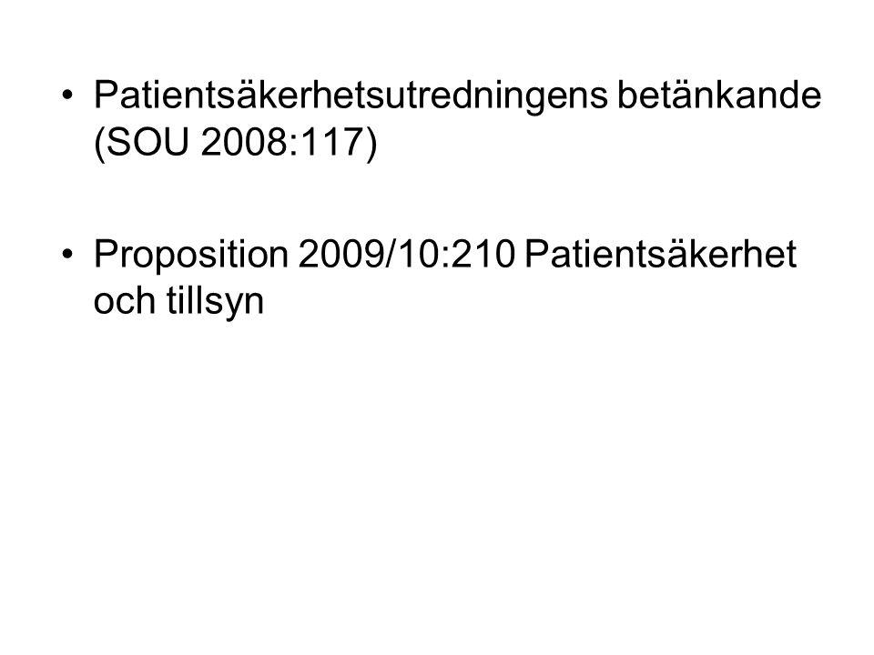 Patientsäkerhetsutredningens betänkande (SOU 2008:117)