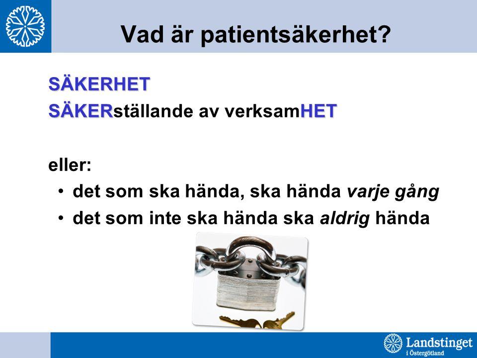 Vad är patientsäkerhet